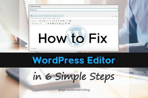 How to Fix WordPress Editor