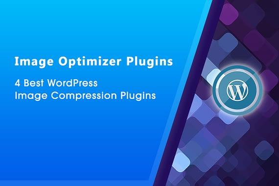 4 Best WordPress Image Compression Plugins